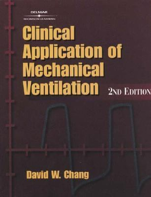 Clinical Application of Mechanical Ventilation