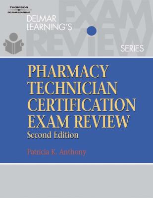 Delmar Learning's Pharmacy Technician Certification Exam Review