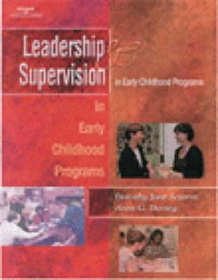 Leaders and Supervisors in Child Care Programs