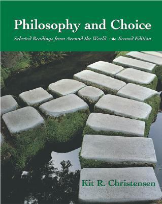 Philosophy and Choice Selected Readings from Around the World