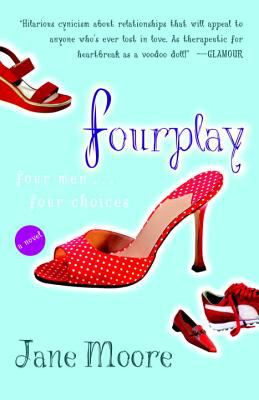 Fourplay A Novel
