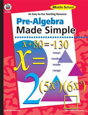 Pre-Algebra Made Simple, Middle School (Teaching Resource)