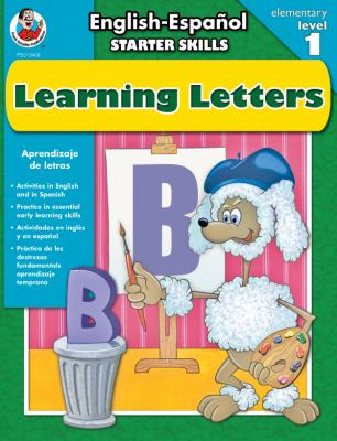 Starter Skills Learning Letters Aprendizaje De Letras English-espanol Elementary Level 1