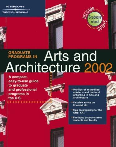 DecisionGd:GradPg Art/Arch 2002 (Peterson's Decision Guides: Graduate Programs)