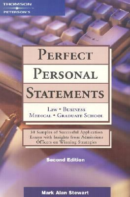 Perfect Personal Statements Law, Business, Medical, Graduate School