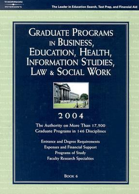 Graduate Programs in Business, Education, Health, Information Studies, Law & Social Work 2004