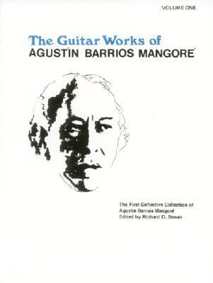 Guitar Woorks of Agustin Barrios Mangore