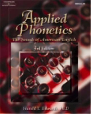 Applied Phonetics Workbook A Systematic Approach to Phonetic Transcription