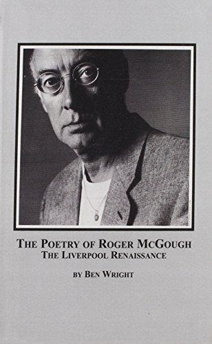 The Poetry of Roger Mcgough: The Liverpool Renaissance