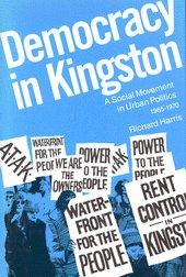 Democracy in Kingston: A Social Movement in Urban Politics, 1965-1970