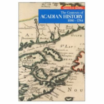 Contexts of Acadian History, 1686-1784
