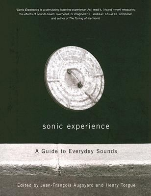 Sonic Experience A Guide To Everyday Sounds