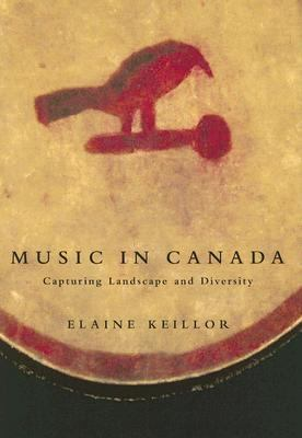 Music in Canada Capturing Landscape And Diversity