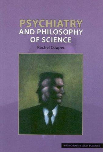 Psychiatry and Philosophy of Science (Philosophy and Science)