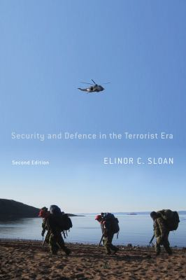 Security and Defence in the Terrorist Era: Canada and the United States Homeland (Foreign Policy, Security, & Strategic Studies)