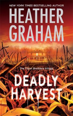 Deadly Harvest (Flynn Brothers Trilogy)