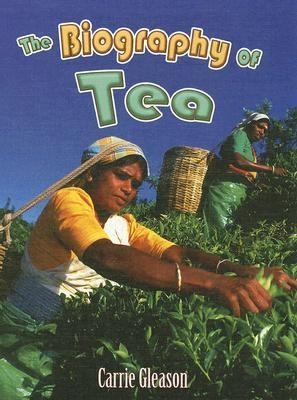 Biography of Tea