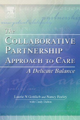 The Collaborative Partnership Approach to Care: A Delicate Balance, 1e