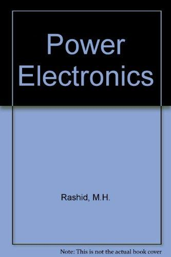 Power Electronics: Circuits, Devices, and Applications