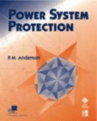 Power System Protection (IEEE Press Series on Power Engineering)