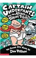 Captain Underpants and the Attack of the Talking Toilets: Another Epic Novel