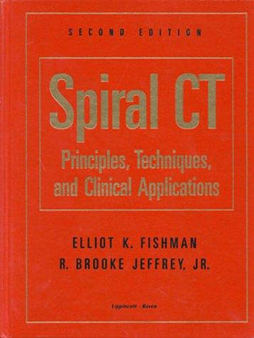 Spiral CT: Principles, Techniques and Applications