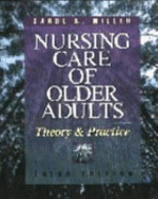 Nursing Care of Older Adults: Theory and Practice