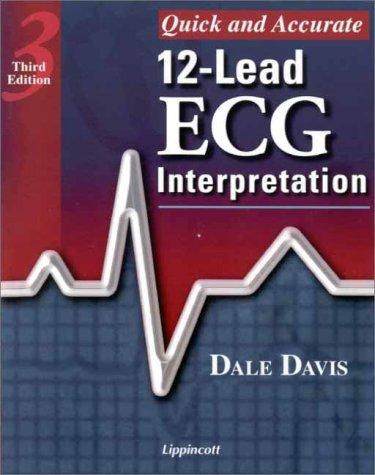 Quick and Accurate 12-Lead ECG Interpretation