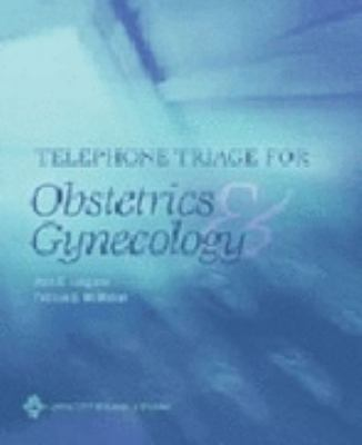 Telephone Triage for Obstetrics and Gynecology