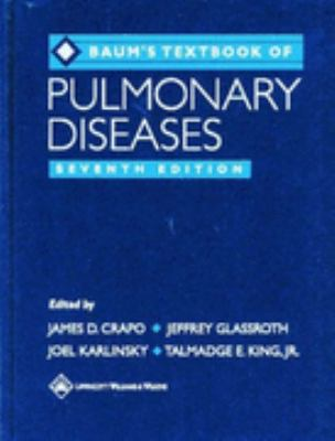 Baum's Textbook of Pulmonary Diseases