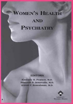 Women's Health and Psychiatry