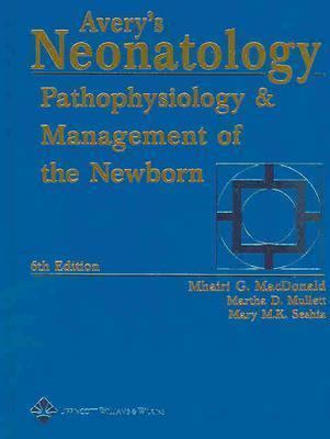 Avery's Neonatology Pathophysiology And Management Of The Newborn