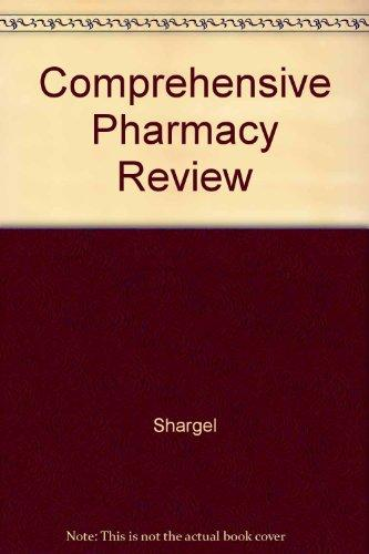 Comprehensive Pharmacy Review: NAPLEX Preparation : Institutional Version