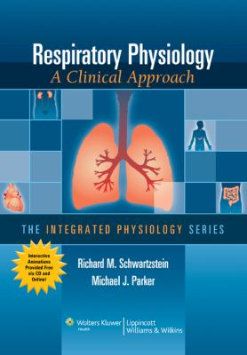 Respiratory Physiology A Clinical Approach