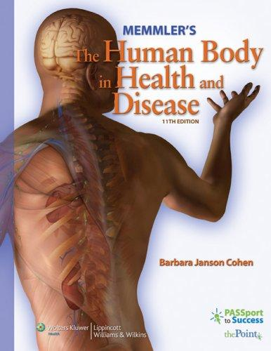 Memmler's the Human Body in Health and Disease: Text & Study Guide Pkg