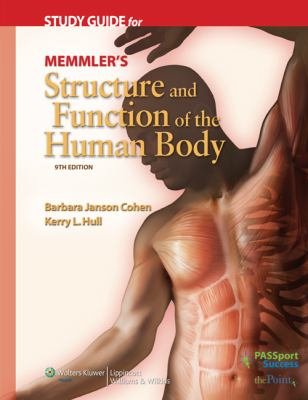 Memmler's Structure and Function of the Human Body Study Guide