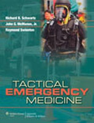 Tactical Emergency Medicine