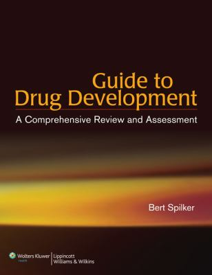 Guide to Drug Development: A Comprehensive Review and Assessment