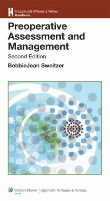 Preoperative Assessment and Management (Lippincott Williams & Wilkins Handbook Series)