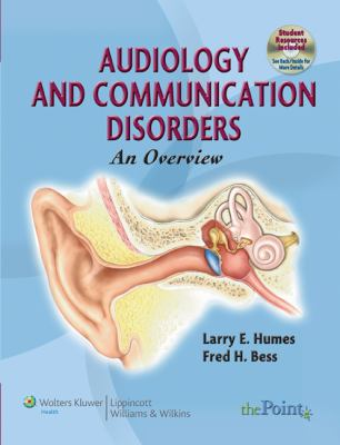 Audiology and Communication Disorders: An Overview (Point (Lippincott Williams & Wilkins))