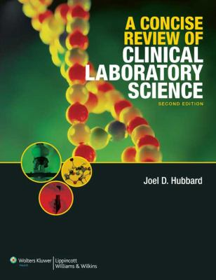 A Concise Review of Clinical Laboratory Science