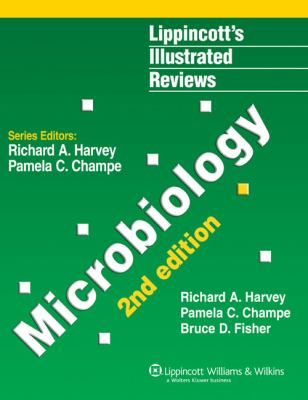 Lippincott's Illustrated Reviews Microbiology