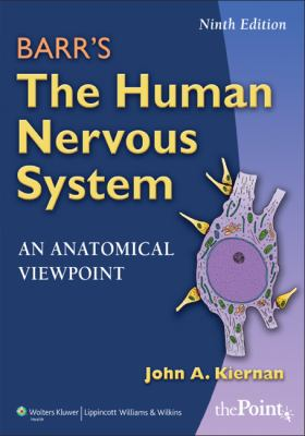Barr's The Human Nervous System: An Anatomical Viewpoint, Ninth Edition