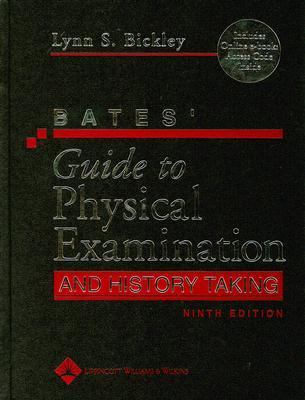 Bates' Guide to Physical Examination & History Taking