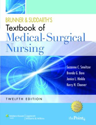 Brunner and Suddarth's Textbook of Medical Surgical Nursing, 12th Edition