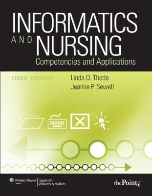 Informatics and Nursing: Competencies and Applications