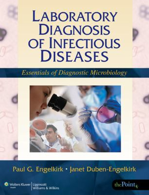 Laboratory Diagnosis of Infectious Diseases Essentials of Diagnostic Microbiology