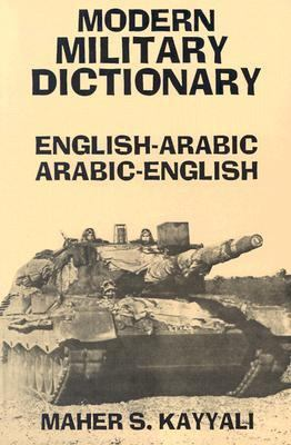 Modern Military Dictionary English-Arabic/Arabic-English
