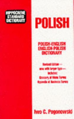 Hippocrene Standard Dictionary Polish-English English-Polish  With Complete Phonetics Menu Terms Business Terms
