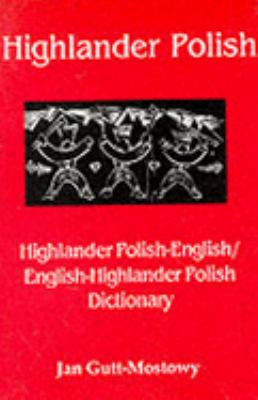 Highlander Polish-English/English-Highlander Polish Dictionary